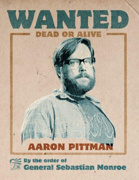 Revolution - Wanted Poster - Aaron Pittman
