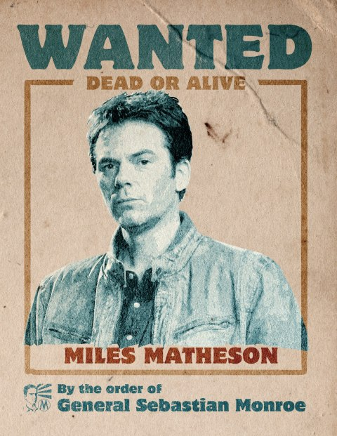 Revolution - wanted poster - Miles Matheson