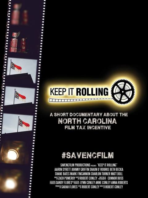 'Keep it Rolling' urges you to help save the North Carolina film industry.